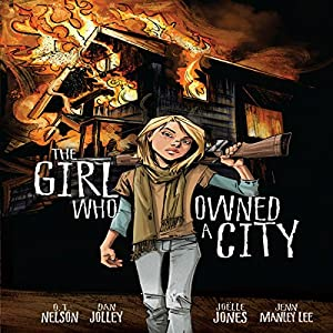 The Girl Who Owned a City Hörbuch von O. T. (Terry) Nelson Gesprochen von:  Book Buddy Digital Media