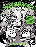 img - for Dragonbreath #10: Knight-napped! book / textbook / text book