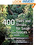 400 Trees and Shrubs for Small Spaces...