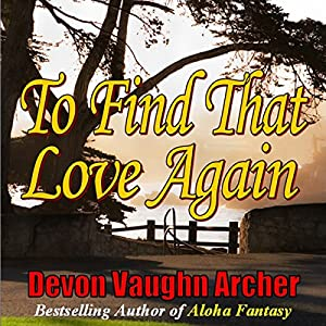 To Find That Love Again Audiobook