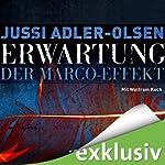 Erwartung: Der Marco-Effekt (Carl Mørck 5)   Jussi Adler-Olsen