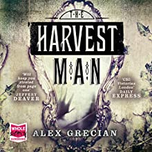 The Harvest Man (       UNABRIDGED) by Alex Grecian Narrated by Leighton Pugh