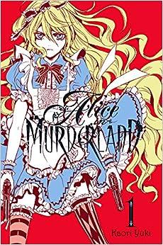 Alice in Murderland, Vol. 1 Hardcover – June 23, 2015