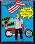 Color Me Arnold: The Unofficial Arnol...