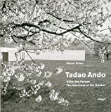 Tadao Ando: Nähe des Fernen /The Nearness of the Distant