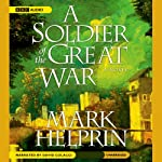 A Soldier of the Great War | Mark Helprin