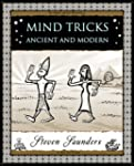 Mind Tricks: Ancient and Modern (Wood...