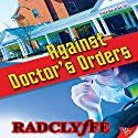 Against Doctor's Orders Audiobook by  Radclyffe Narrated by Eva Kaminsky