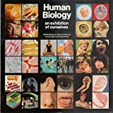 Human Biology: An Exhibition of Ourselves (0521291933) by British Museum