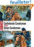 Confederate Cavalryman vs Union Caval...