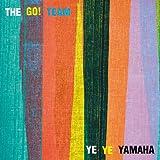 "The Go! Team: Ye Ye Yamaha Vinyl 7"" (Record Store Day)"