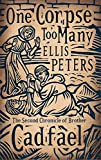 Ellis Peters One Corpse Too Many: 2 (Cadfael Chronicles)