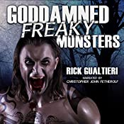 Goddamned Freaky Monsters: The Tome of Bill, Book 5 | [Rick Gualtieri]