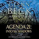 Agenda 21: Into the Shadows Audiobook by Glenn Beck Narrated by Jeremy Lowell, January LaVoy