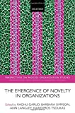 img - for The Emergence of Novelty in Organizations (Perspectives on Process Organization Studies) book / textbook / text book