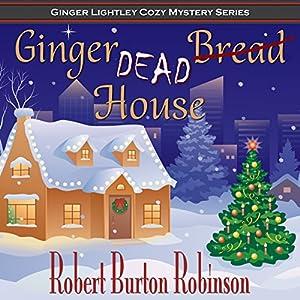 Ginger Dead House Audiobook