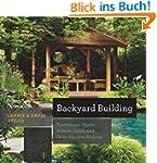Backyard Building: Treehouses, Sheds,...