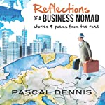 Reflections of a Business Nomad | Pascal Dennis