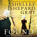 Found: The Secrets of Crittenden County, Book 3 (       UNABRIDGED) by Shelley Shepard Gray Narrated by Bernadette Dunne
