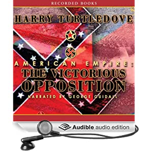 American Empire: The Victorious Opposition (Unabridged)