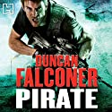 Pirate: John Stratton, Book 7 (       UNABRIDGED) by Duncan Falconer Narrated by Jonathan Keeble