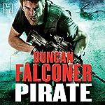 Pirate: John Stratton, Book 7 | Duncan Falconer