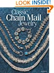 Classic Chain Mail Jewelry: A treasur...