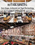 Retail Spaces: Store Design, Architec...