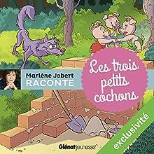Les trois petits cochons | Livre audio Auteur(s) : Marlène Jobert Narrateur(s) : Marlène Jobert
