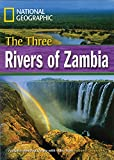 The Three Rivers Of Zambia: Footprint Reading Library 4