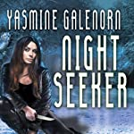 Night Seeker: Indigo Court Series, Book 3 (       UNABRIDGED) by Yasmine Galenorn Narrated by Cassandra Campbell