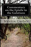 img - for Commentary on the Epistle to the Galatians book / textbook / text book