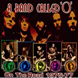 On The Road 1975-77 A Band Called 'O'