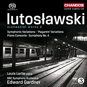 Lutoslawski: Orchestral Works Vol. 2 - Symphonic Variations, Paganini Variations, Piano Concerto, Symphony no.4