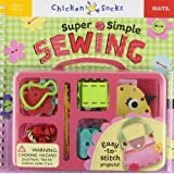 Super Simple Sewing (Klutz Chicken Socks)by The Editors of Klutz