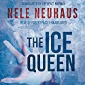 The Ice Queen (       UNABRIDGED) by Nele Neuhaus Narrated by Robert Fass