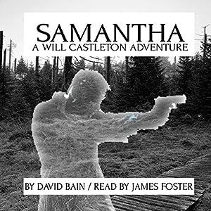 Samantha: A Will Castleton Adventure Audiobook