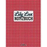 "Lily Lux Notizbuchvon ""Iris Luckhaus"""