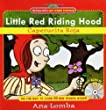 Easy Spanish Storybook: Little Red Riding Hood (Book + Audio CD): La Caperucita