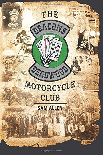 The Deacons of Deadwood Motorcycle Club