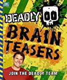 Steve Backshall Deadly Brain Teasers (Steve Backshall's Deadly series)