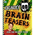 Deadly Brain Teasers (Steve Backshall's Deadly series)