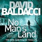 No Man's Land: John Puller, Book 4 Hörbuch von David Baldacci Gesprochen von: Kyf Brewer, Orlagh Cassidy