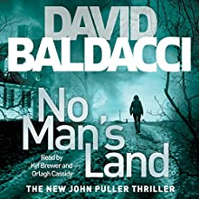 No Man's Land: John Puller, Book 4 Audiobook by David Baldacci Narrated by Kyf Brewer, Orlagh Cassidy