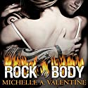 Rock My Body: Black Falcon, Book 4 (       UNABRIDGED) by Michelle A. Valentine Narrated by Aletha George, Nelson Hobbs