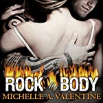 Rock My Body: Black Falcon, Book 4 | Michelle A. Valentine
