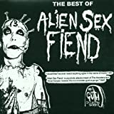 Very Best Of Alien Sex Fiend
