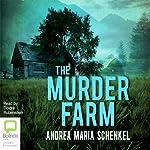 The Murder Farm | Andrea Maria Schenkel