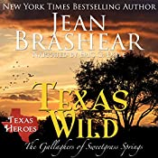 Texas Wild: Texas Heroes: The Gallaghers of Sweetgrass Springs, Volume 2 | Jean Brashear