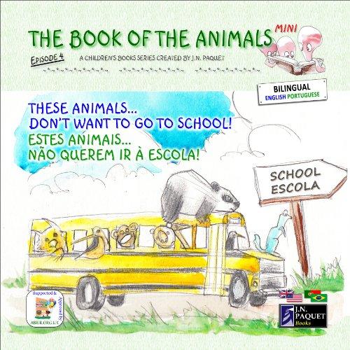 J.N. PAQUET - The Book of The Animals - Mini - Episode 4 (Bilingual English-Portuguese)